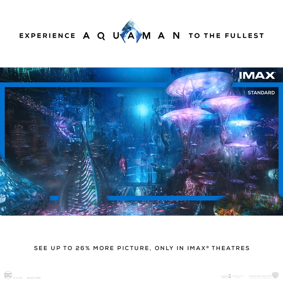 Aquaman_The IMAX difference